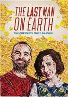 The last man on Earth. The complete third season Book cover