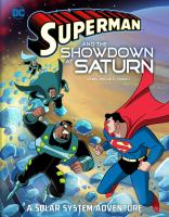 Superman and the showdown at Saturn : a solar system adventure