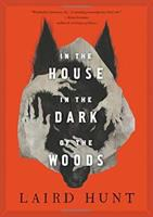 In the house in the dark of the woods  Cover Image