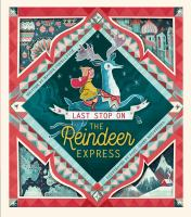 Last stop on the Reindeer Express Book cover