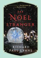 The Noel stranger by Richard Paul Evans.