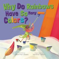 Why do rainbows have so many colors? Book cover