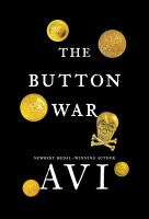 Go to record The button war : a tale of the Great War