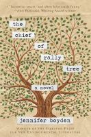 Go to record The chief of rally tree : a novel