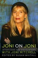 Joni on Joni : interviews and encounters with Joni Mitchell Book cover
