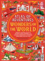 Atlas of adventures : wonders of the world