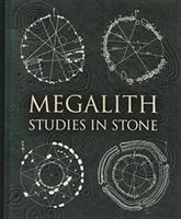 Megalith : studies in stone  Cover Image