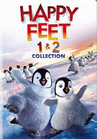 Happy feet. 1 & 2 : collection  Cover Image