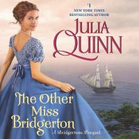 The other Miss Bridgerton : a Bridgertons prequel Book cover