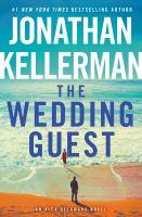 The wedding guest by Jonathan Kellerman.