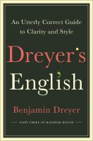 Dreyer's English : an utterly correct guide to clarity and style Book cover