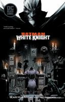 Batman : white knight  Cover Image