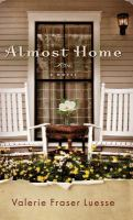 Almost home : a novel Book cover