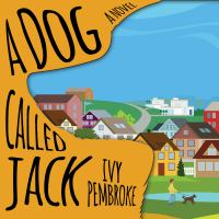 Go to record A dog called Jack : a novel