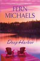 Deep Harbor by Fern Michaels.