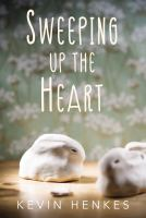 Sweeping up the heart Book cover