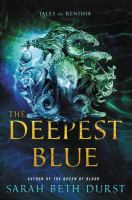 Go to record The deepest blue : tales of Renthia