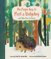 The proper way to meet a hedgehog and other how-to poems  Cover Image