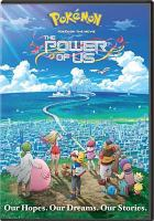 Pokémon the movie. The power of us Book cover