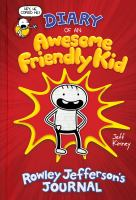 Diary of an awesome friendly kid by by Jeff Kinney.