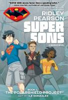 Super Sons. Book 1 The Polarshield project Book cover