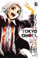 Tokyo ghoul, vol. 6  Cover Image