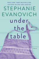 Under the table : a novel
