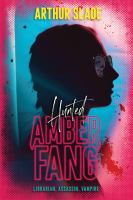 Amber Fang : hunted Book cover
