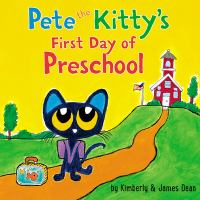 Pete the Kitty's first day of preschool Book cover