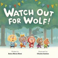 Watch out for Wolf! Book cover