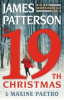 The 19th Christmas by James Patterson and Maxine Paetro.