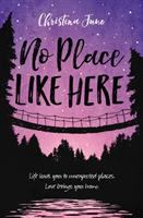No place like here by Christina June.