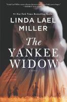 The Yankee widow by Linda Lael Miller.