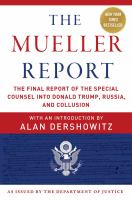 The Mueller report : the final report of the Special Counsel into Donald Trump, Russia, and collusion Book cover