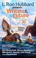 Go to record L. Ron Hubbard presents Writers of the Future. Volume 35 :...