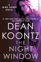 The night window : a Jane Hawk novel