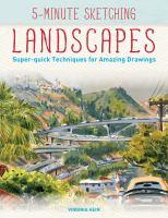 Landscapes : super-quick techniques for amazing drawings