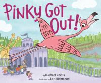 Pinky got out! Book cover