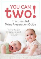You can two! : the essential twins preparation guide