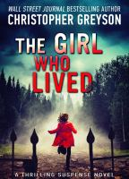 The girl who lived : a thrilling suspense novel  Cover Image
