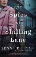 The spies of Shilling Lane : a novel Book cover