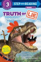 Truth or lie : dinosaurs! Book cover