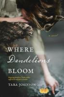 Where dandelions bloom  Cover Image