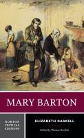 Mary Barton : authoritative text, contexts, criticism  Cover Image