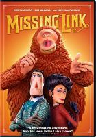 Missing link by Annapurna Pictures ; LAIKA ; directed by Chris Butler ; screenplay by Chris Butler ; produced by Travis Knight, Arianne Sutner.