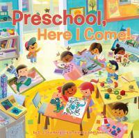 Preschool, here I come! Book cover