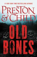 Old bones by Douglas Preston & Lincoln Child.