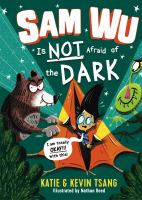 Sam Wu is not afraid of the dark Book cover