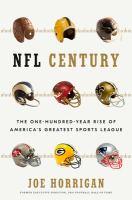 NFL century by Joe Horrigan.