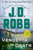 Vendetta in death by J. D. Robb.